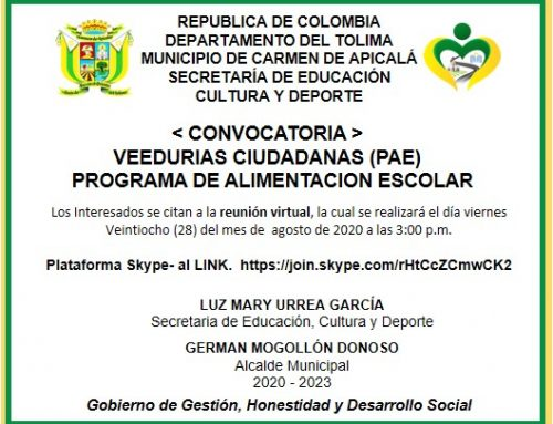 < CONVOCATORIA > VEEDURÍAS CIUDADANAS (PAE) PROGRAMA DE ALIMENTACIÓN ESCOLAR