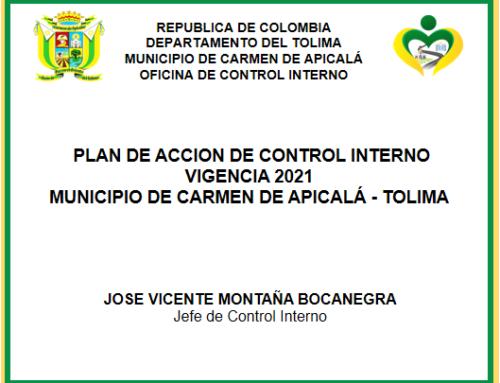 PLAN DE ACCION DE CONTROL INTERNO VIGENCIA 2021