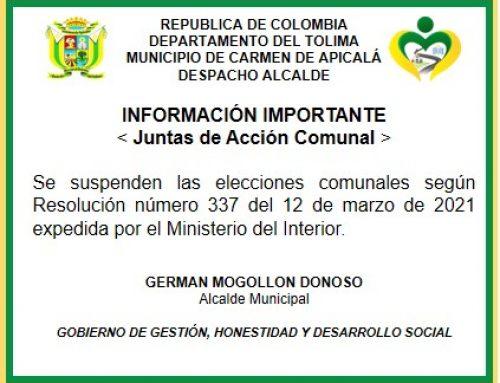 SE SUSPENDEN LAS ELECCIONES COMUNALES SEGÚN RESOLUCIÓN NUMERO 337 DEL 12 DE MARZO DEL 2021 EXPEDIDA POR EL MINISTERIO DEL INTERIOR