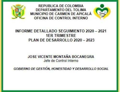 INFORME DETALLADO SEGUIMIENTO 2020 – 2021-1ER TRIMESTRE – PLAN DE DESARROLLO 2020 – 2023