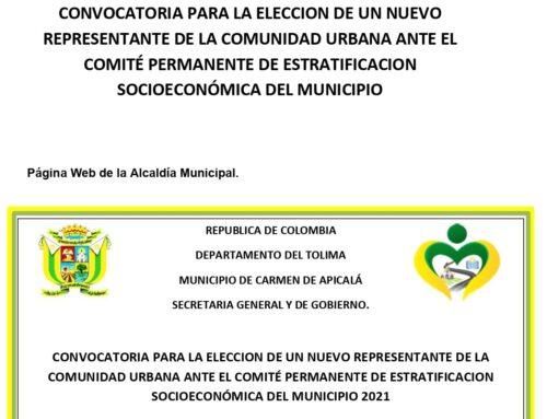CONVOCATORIA PARA LA ELECCION DE UN NUEVO  REPRESENTANTE DE LA COMUNIDAD URBANA ANTE EL COMITÉ  PERMANENTE DE ESTRATIFICACION SOCIOECONÓMICA DEL MUNICIPIO